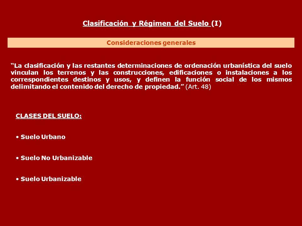 Clasificación y Régimen del Suelo (I) Consideraciones generales