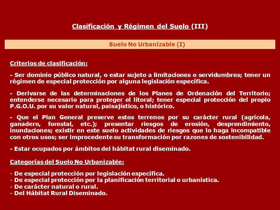 Clasificación y Régimen del Suelo (III) Suelo No Urbanizable (I)