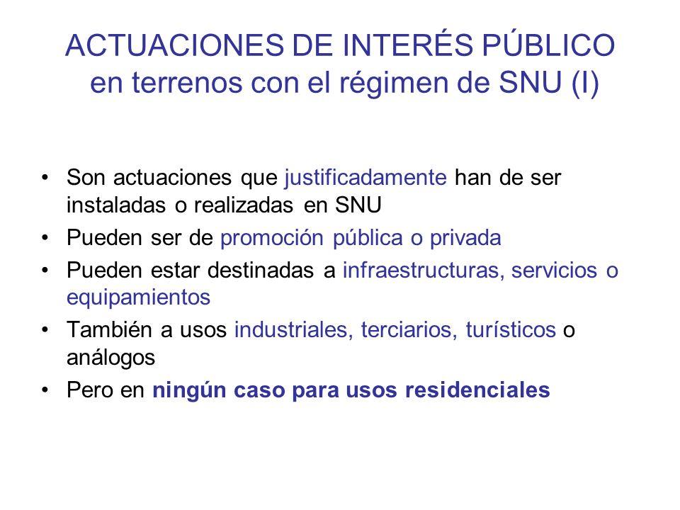 ACTUACIONES DE INTERÉS PÚBLICO en terrenos con el régimen de SNU (I)