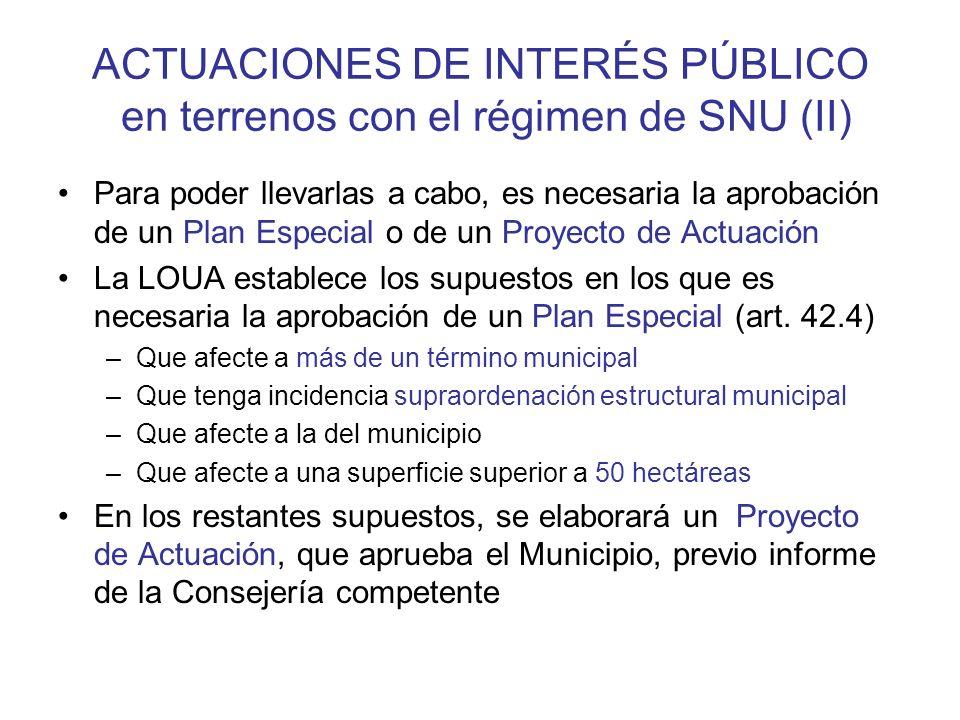 ACTUACIONES DE INTERÉS PÚBLICO en terrenos con el régimen de SNU (II)