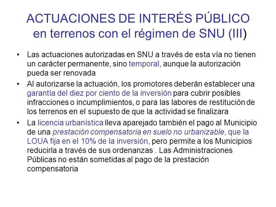 ACTUACIONES DE INTERÉS PÚBLICO en terrenos con el régimen de SNU (III)