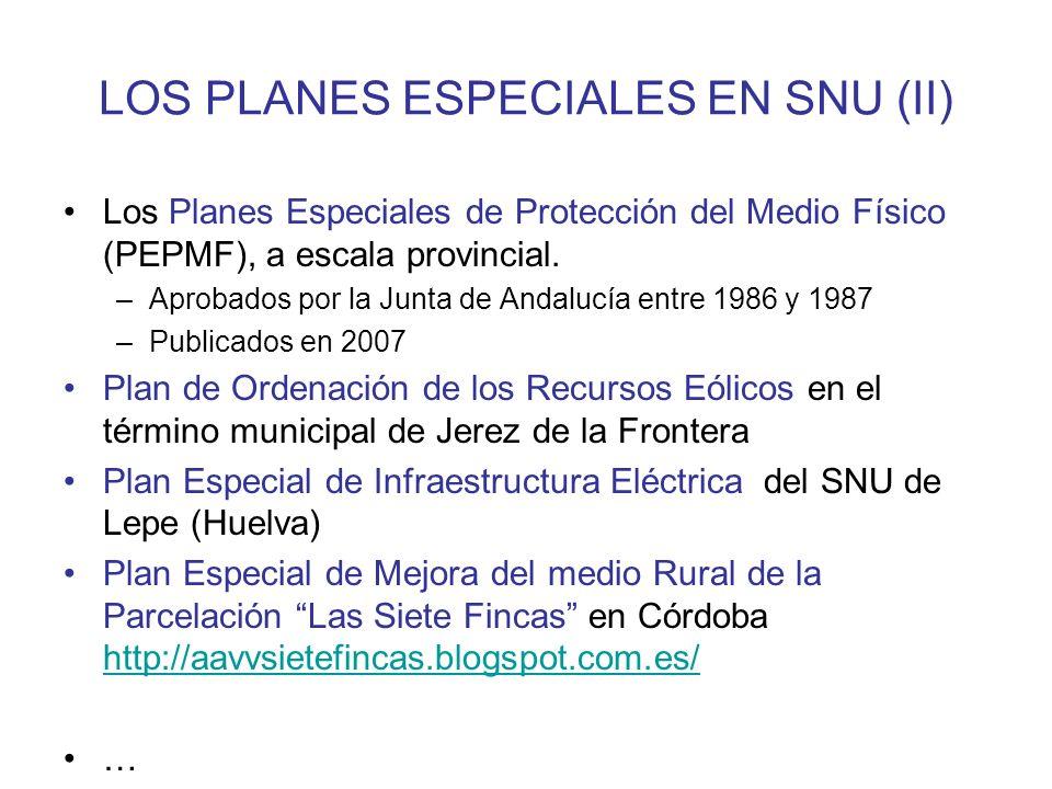 LOS PLANES ESPECIALES EN SNU (II)