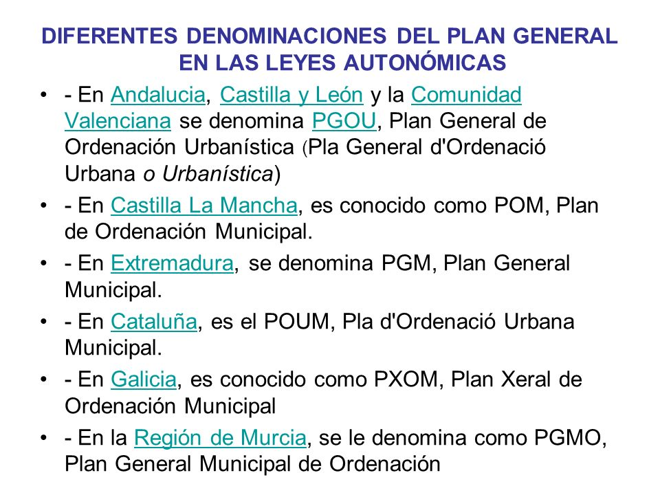 DIFERENTES DENOMINACIONES DEL PLAN GENERAL EN LAS LEYES AUTONÓMICAS