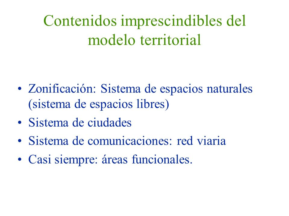 Contenidos imprescindibles del modelo territorial