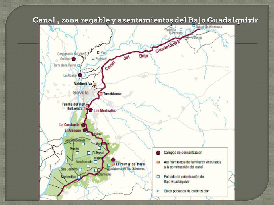 Canal , zona regable y asentamientos del Bajo Guadalquivir