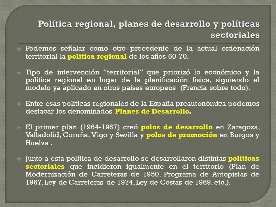 Política regional, planes de desarrollo y políticas sectoriales