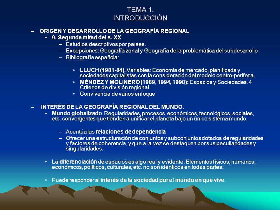 TEMA 1. INTRODUCCIÓN ORIGEN Y DESARROLLO DE LA GEOGRAFÍA REGIONAL