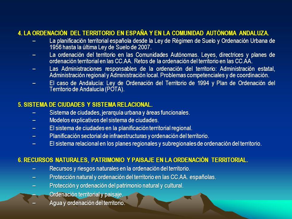 4. LA ORDENACIÓN DEL TERRITORIO EN ESPAÑA Y EN LA COMUNIDAD AUTÓNOMA ANDALUZA.