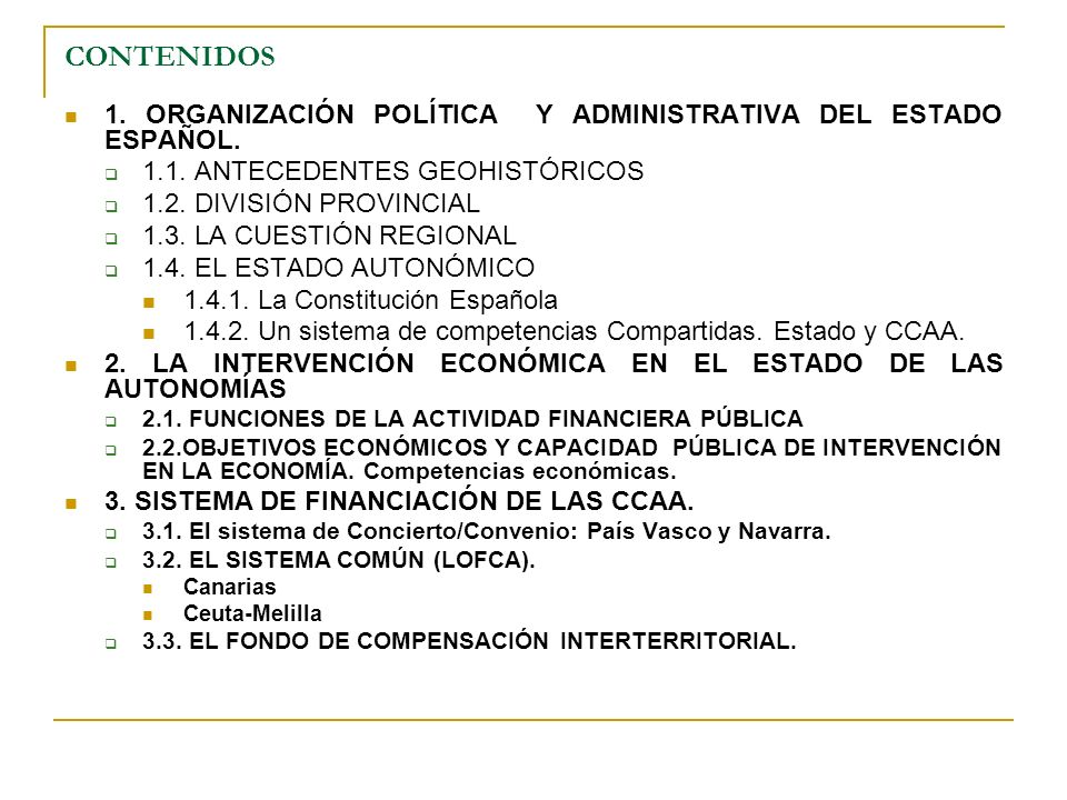 CONTENIDOS1. ORGANIZACIÓN POLÍTICA Y ADMINISTRATIVA DEL ESTADO ESPAÑOL. 1.1. ANTECEDENTES GEOHISTÓRICOS.