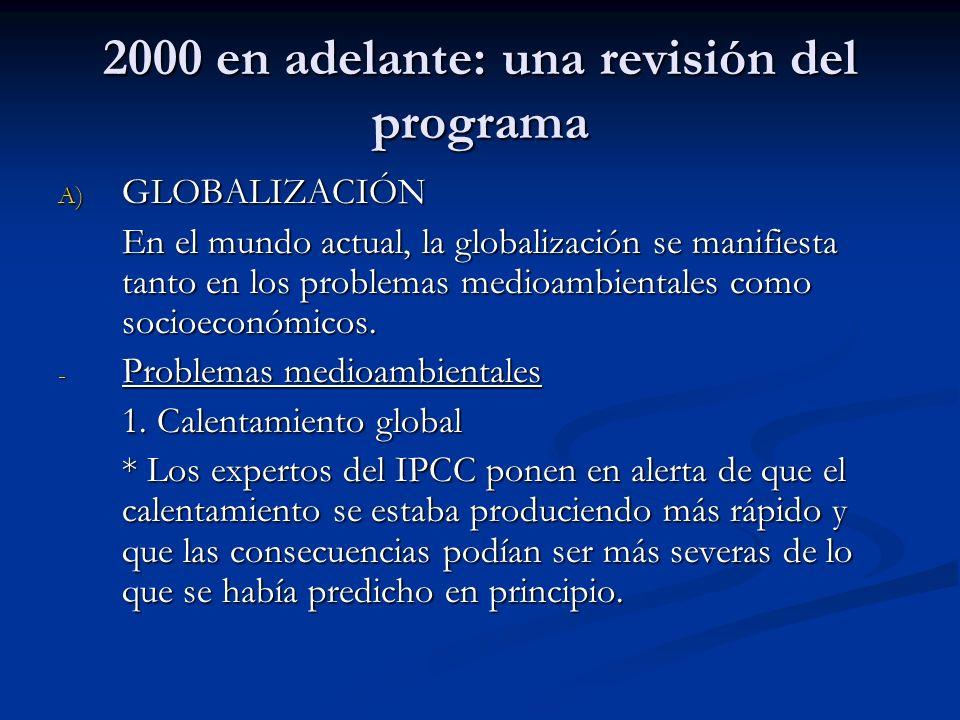 2000 en adelante: una revisión del programa