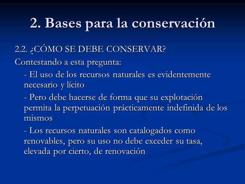 2. Bases para la conservación