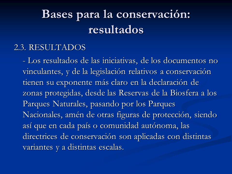 Bases para la conservación: resultados