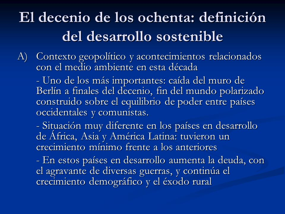 El decenio de los ochenta: definición del desarrollo sostenible