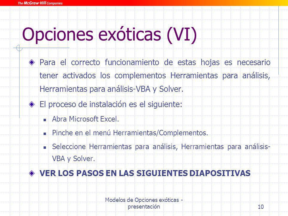 Opciones exóticas (VI)