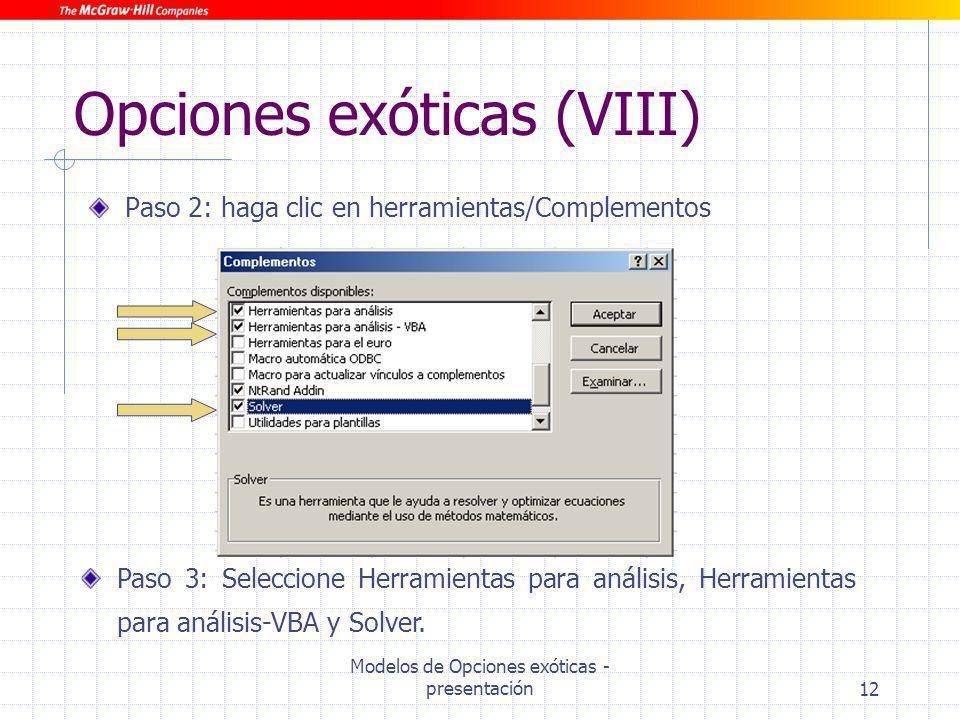 Opciones exóticas (VIII)