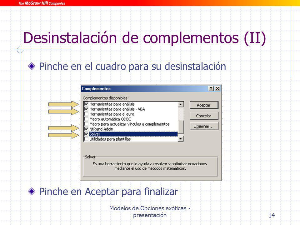 Desinstalación de complementos (II)