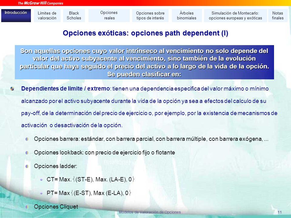 Opciones exóticas: opciones path dependent (I)