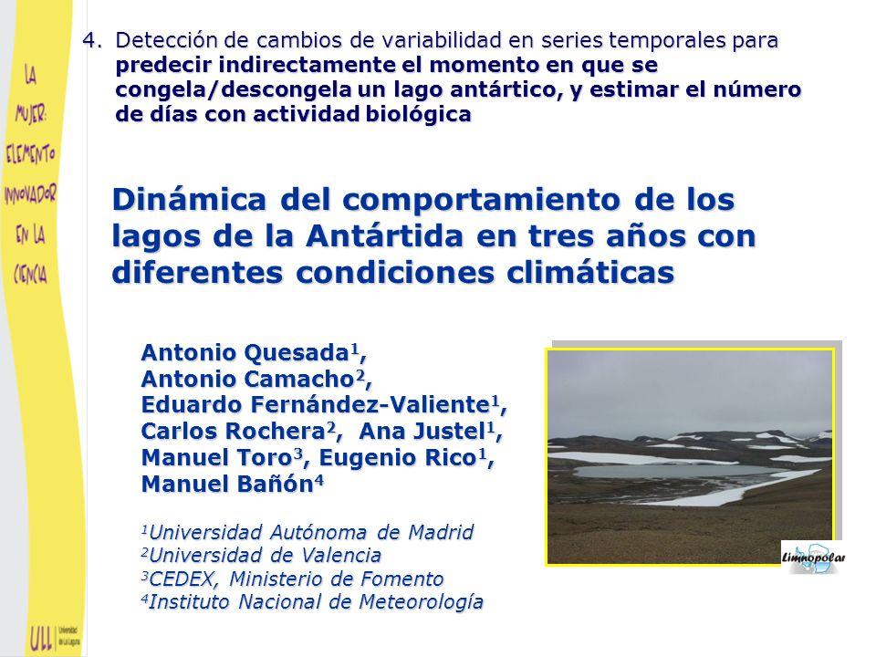 Detección de cambios de variabilidad en series temporales para predecir indirectamente el momento en que se congela/descongela un lago antártico, y estimar el número de días con actividad biológica