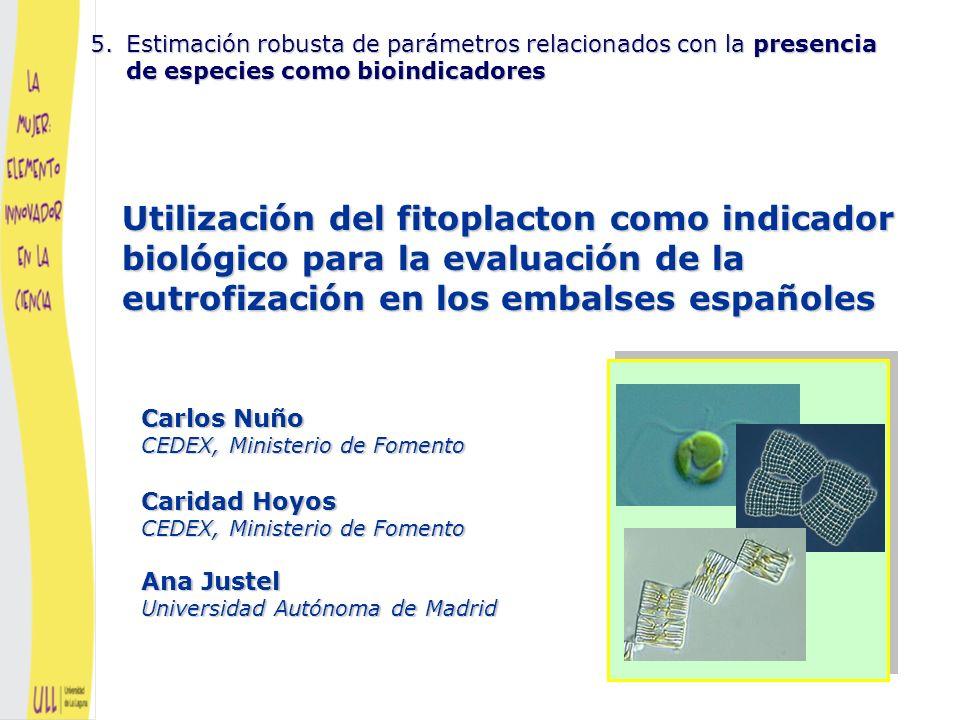 Estimación robusta de parámetros relacionados con la presencia de especies como bioindicadores