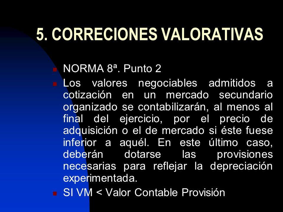 5. CORRECIONES VALORATIVAS
