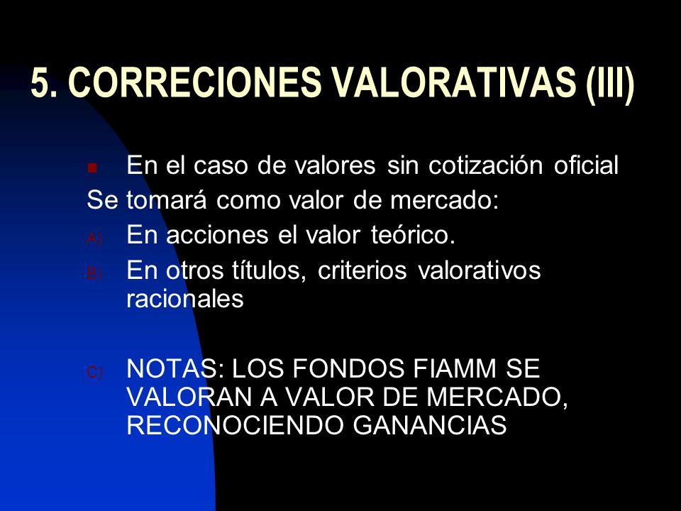5. CORRECIONES VALORATIVAS (III)