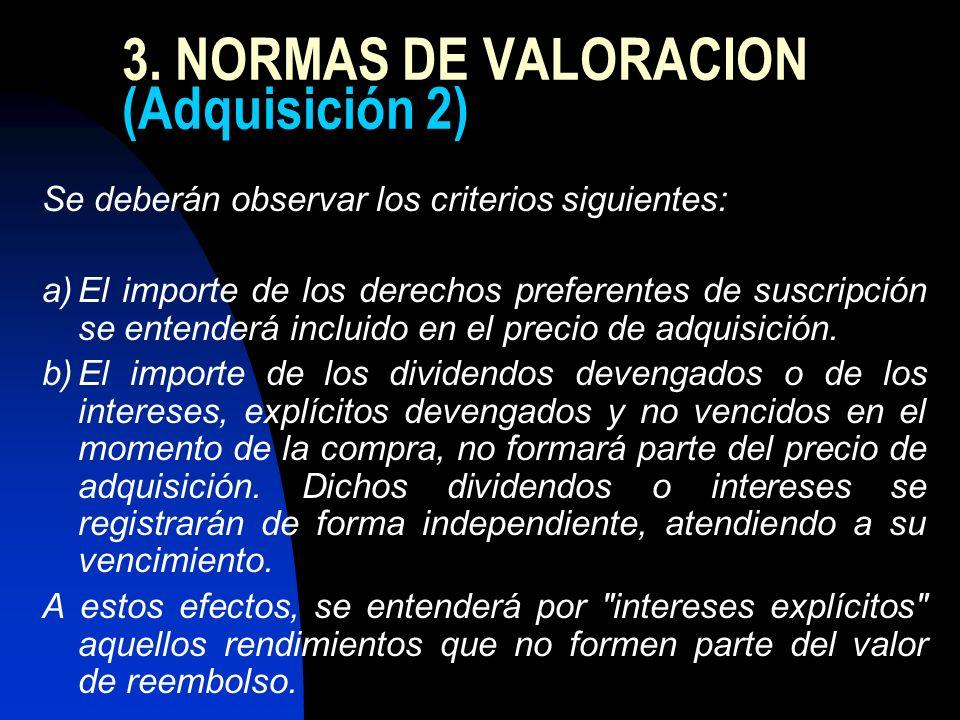 3. NORMAS DE VALORACION (Adquisición 2)