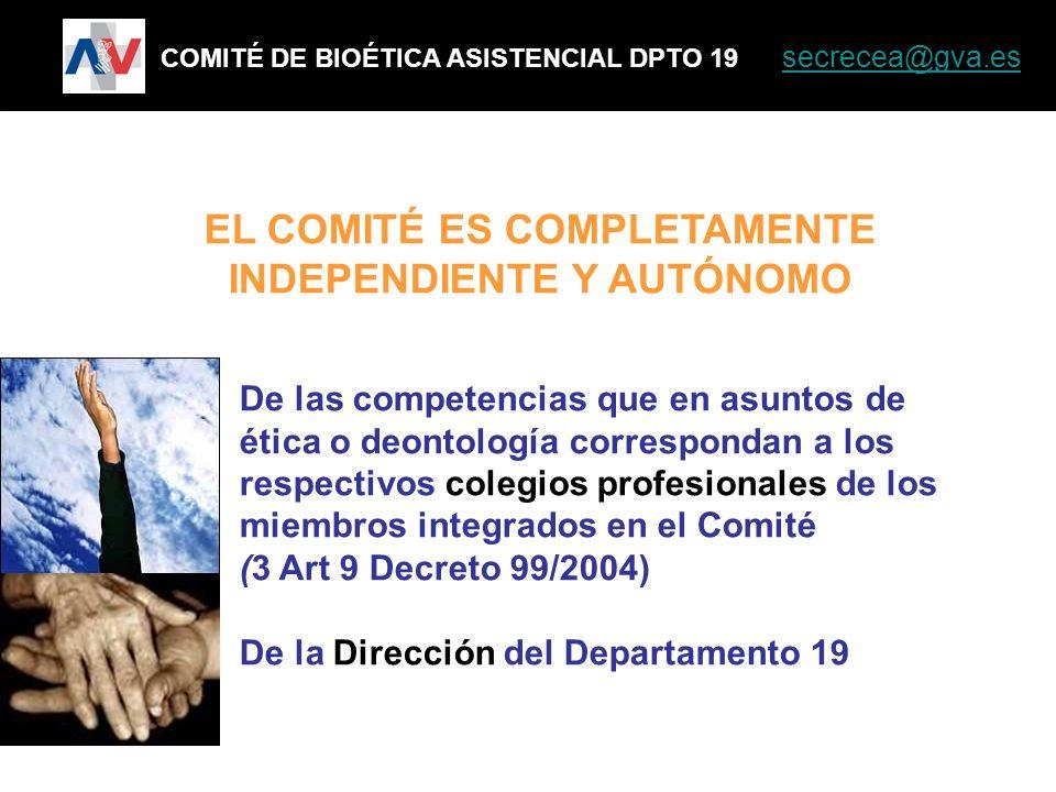 EL COMITÉ ES COMPLETAMENTE INDEPENDIENTE Y AUTÓNOMO