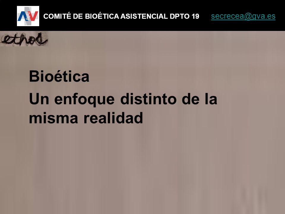 Bioética Un enfoque distinto de la misma realidad