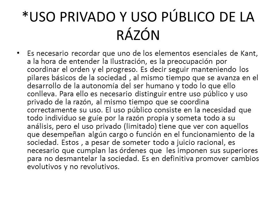 *USO PRIVADO Y USO PÚBLICO DE LA RÁZÓN