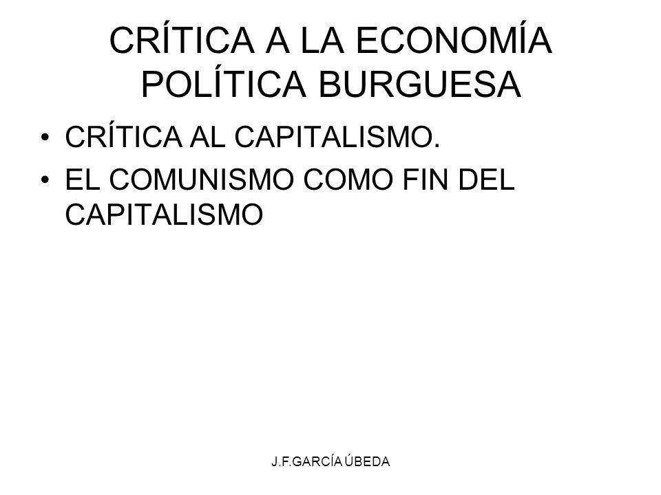 CRÍTICA A LA ECONOMÍA POLÍTICA BURGUESA