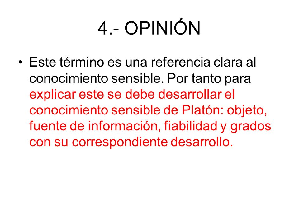 4.- OPINIÓN