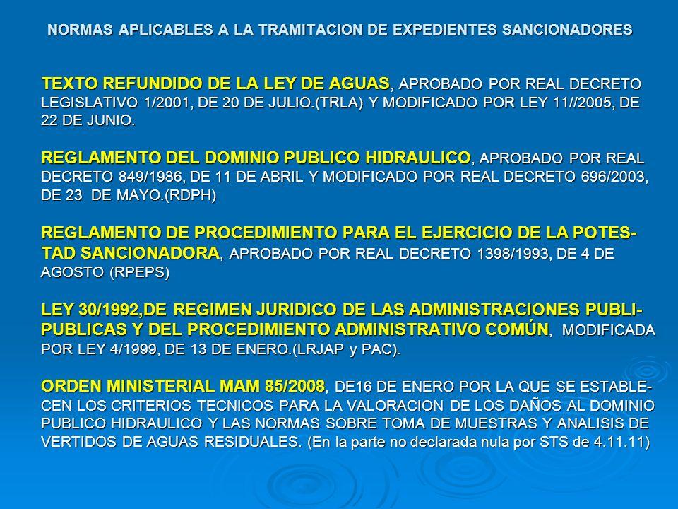 NORMAS APLICABLES A LA TRAMITACION DE EXPEDIENTES SANCIONADORES