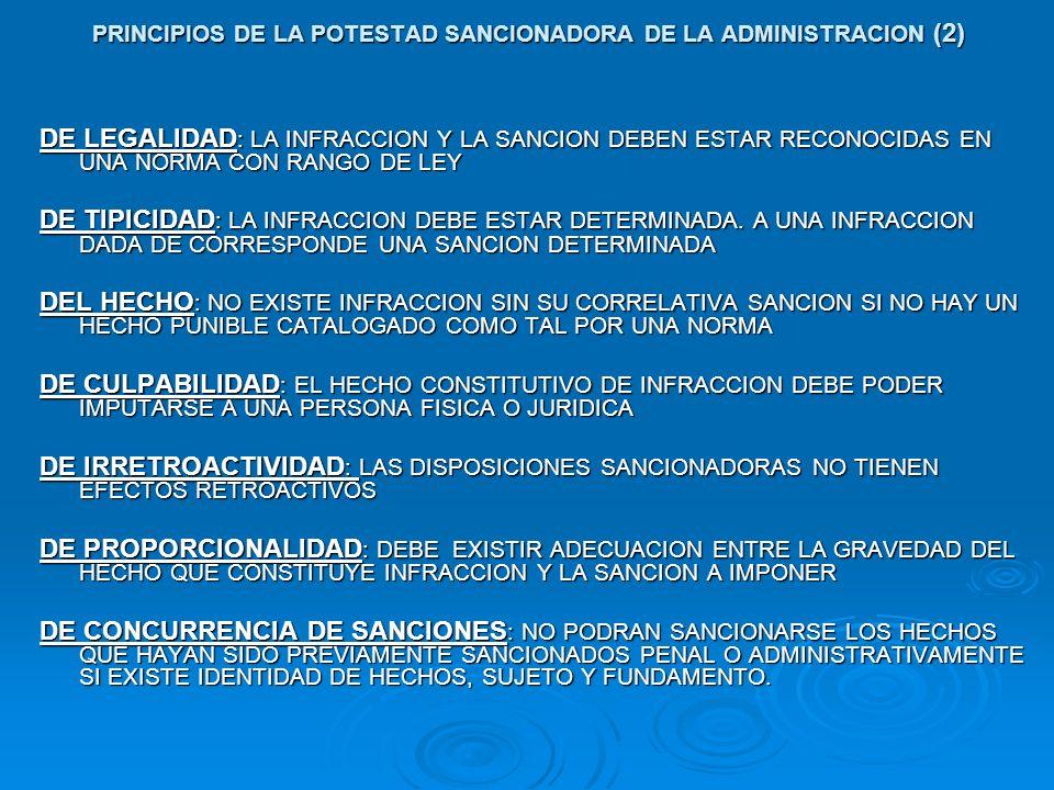 PRINCIPIOS DE LA POTESTAD SANCIONADORA DE LA ADMINISTRACION (2)