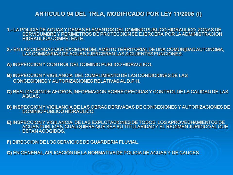 ARTICULO 94 DEL TRLA, MODIFICADO POR LEY 11/2005 (I)