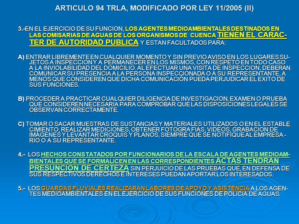ARTICULO 94 TRLA, MODIFICADO POR LEY 11/2005 (II)