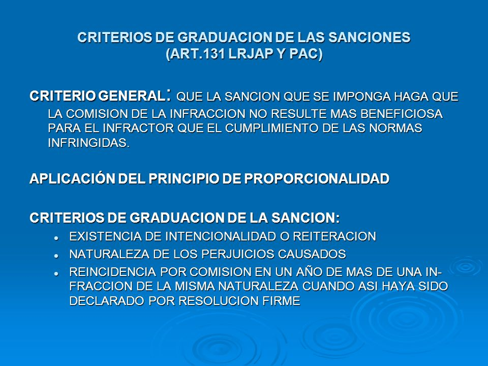 CRITERIOS DE GRADUACION DE LAS SANCIONES (ART.131 LRJAP Y PAC)
