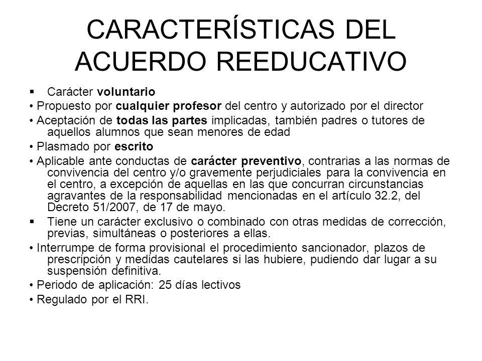 CARACTERÍSTICAS DEL ACUERDO REEDUCATIVO