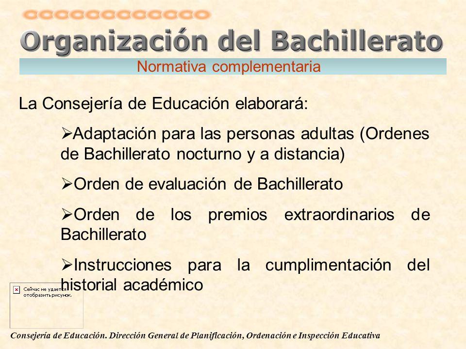 La Consejería de Educación elaborará: