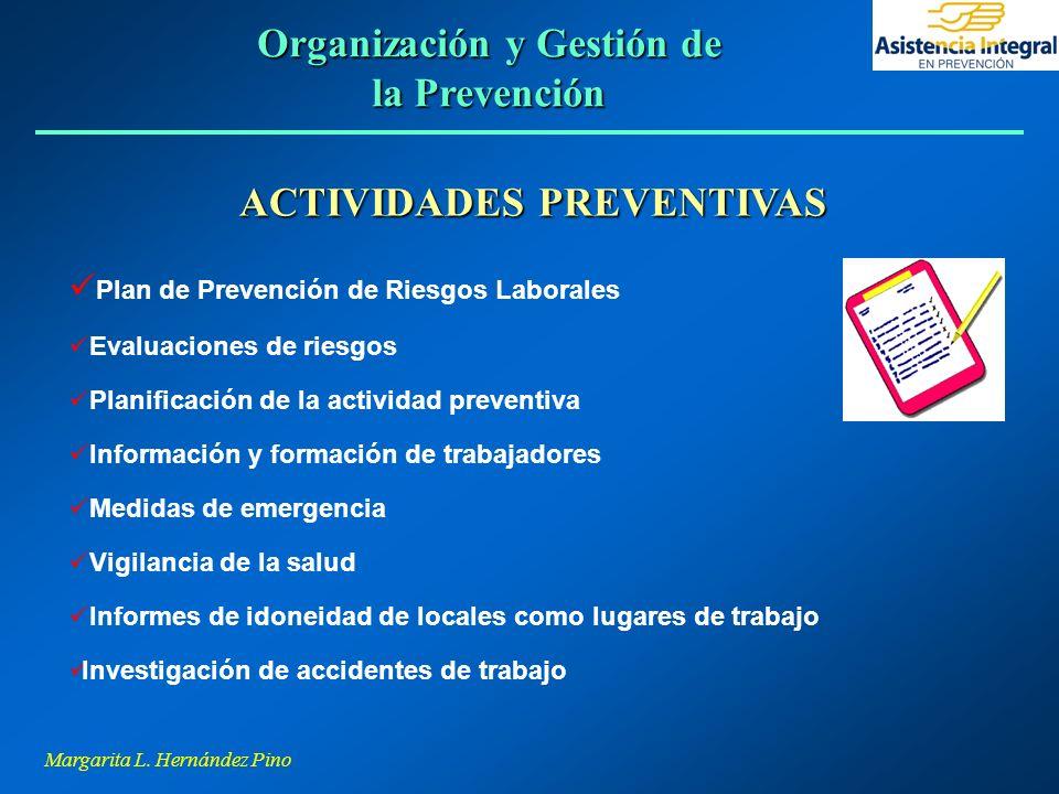 Organización y Gestión de la Prevención ACTIVIDADES PREVENTIVAS