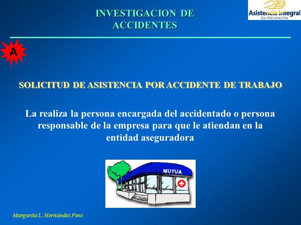 A INVESTIGACION DE ACCIDENTES