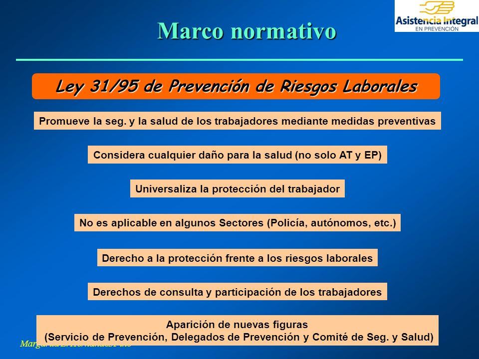Marco normativo Ley 31/95 de Prevención de Riesgos Laborales