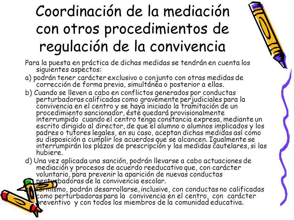 Coordinación de la mediación con otros procedimientos de regulación de la convivencia