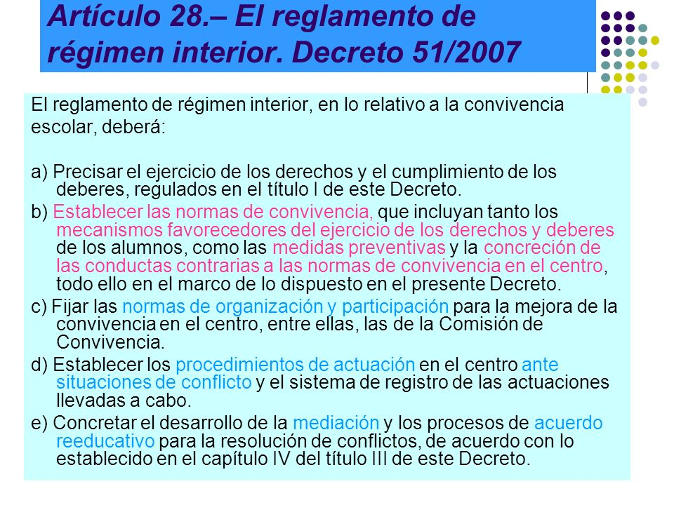 Artículo 28.– El reglamento de régimen interior. Decreto 51/2007