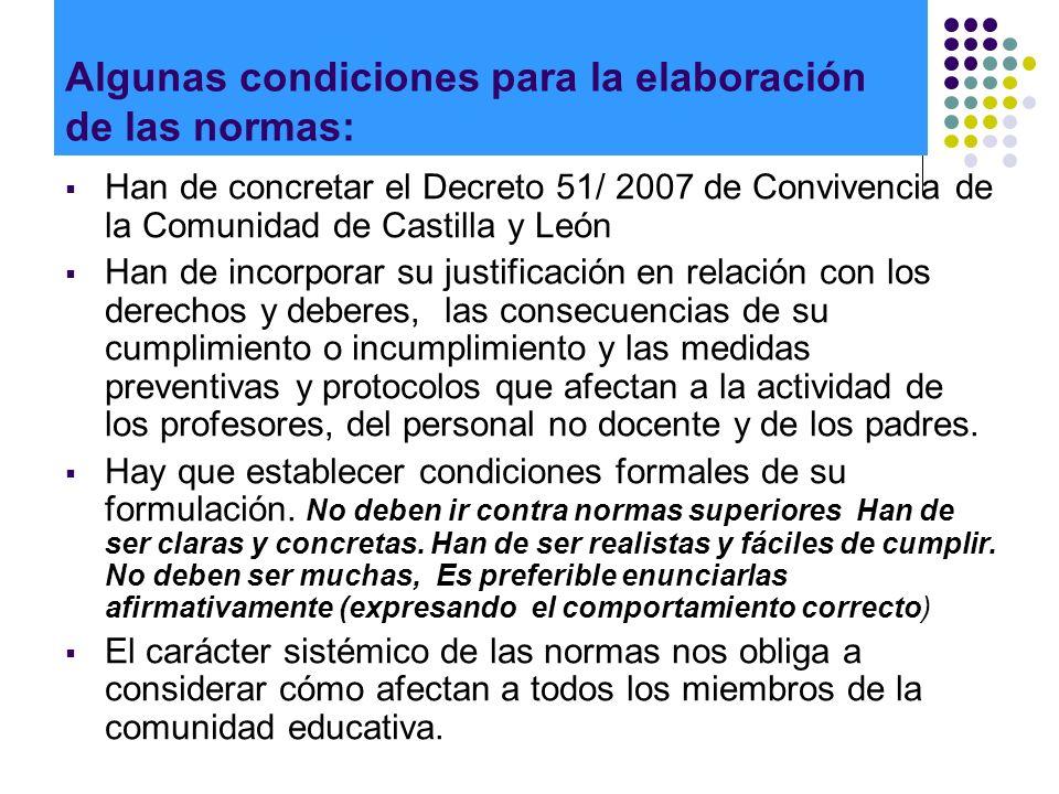 Algunas condiciones para la elaboración de las normas: