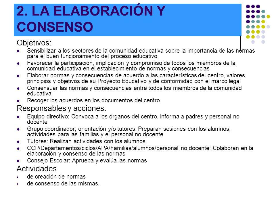 2. LA ELABORACIÓN Y CONSENSO