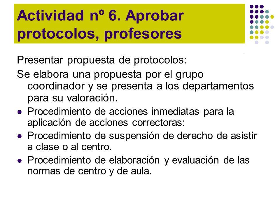 Actividad nº 6. Aprobar protocolos, profesores