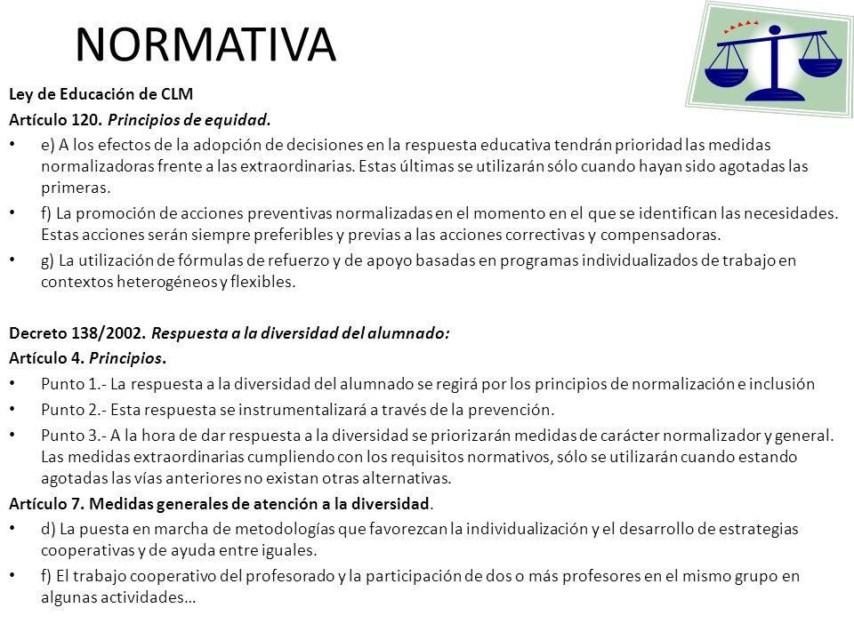 NORMATIVA Ley de Educación de CLM Artículo 120. Principios de equidad.