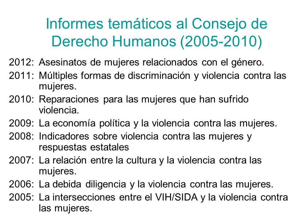 Informes temáticos al Consejo de Derecho Humanos (2005-2010)