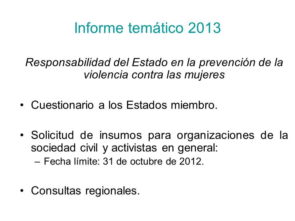 Informe temático 2013Responsabilidad del Estado en la prevención de la violencia contra las mujeres.