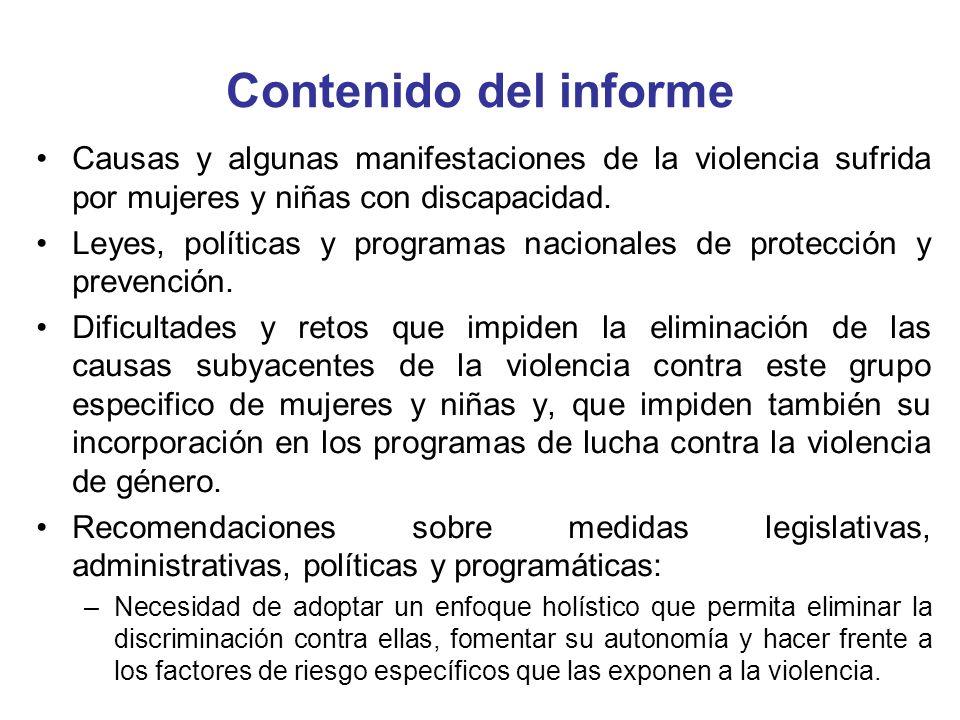 Contenido del informe Causas y algunas manifestaciones de la violencia sufrida por mujeres y niñas con discapacidad.